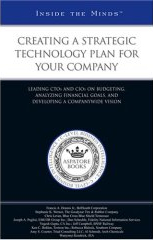 Book cover: Creating a Strategic Technology Plan for Your Company.