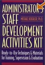 Book Cover: Administrator's Staff Development Activities Kit.